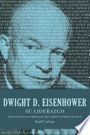 Dwight D. Eisenhower su liderazgo