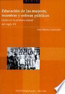 Educación de las mujeres, maestras y esferas públicas
