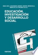Educación, investigación y desarrollo social