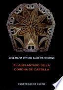 El adelantado de la Corona de Castilla