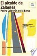 El alcalde de Zalamea de Pedro Calderón de la Barca