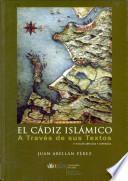 El Cádiz islámico a través de sus textos