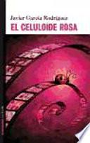 El celuloide rosa