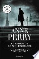 El complot de Whitechapel (Inspector Thomas Pitt 21)