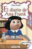 El diario de Ana Frank / The Diary of Anne Frank