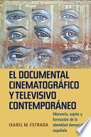 El documental cinematográfico y televisivo contemporáneo
