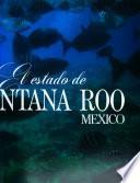 El estado de Quintana Roo