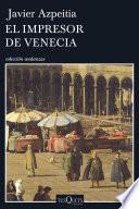 El impresor de Venecia