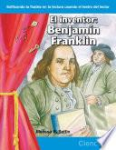 El inventor: Benjamin Franklin (The Inventor: Benjamin Franklin) (Spanish Version)