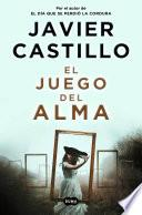 El juego del alma - Javier Castillo
