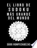 El Libro De Sudoku Más Grande Del Mundo - 3000 Rompecabezas