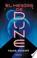 El mesas de Dune/ Dune Messiah