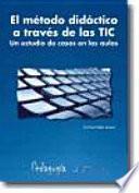 El método didáctico a través de las TIC