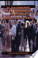 El nacimiento de la sociología en España