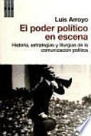 El poder político en escena