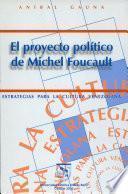 El proyecto político de Michel Foucault