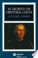El Secreto De Cristobal Colon/ The Secret of Cristobal Columbus