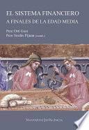El sistema financiero a finales de la Edad Media