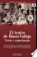 El teatro de Buero Vallejo, texto y espectáculo