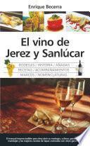El vino de Jerez y Sanlúcar