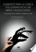 Elementos para la clínica psicoterapéutica con niños y adolescentes