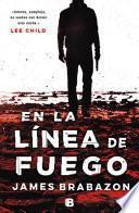 En la línea de Fuego/ the Break Line