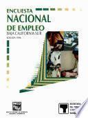 Encuesta Nacional de Empleo. Baja California Sur. 1996