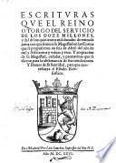 Escrituras que el Reino otorgo del servicio de los doze millones, y del de los quinientos mil ducados (etc.)
