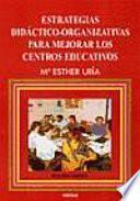 Estrategias didáctico-organizativas para mejorar los Centros Educativos