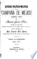 Estudio político militar de la campaña de Méjico, 1861-1867