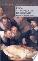 Etica y trasplantes de órganos