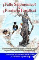 Fallo Salomónico? o Piratería Jurídica?