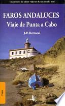 Faros Andalucia / Andalucia Lighthouses