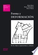 Forma y deformación. De los objetos arquitectónicos y urbanos