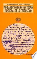 Fundamentos para una teoría funcional de la traducción