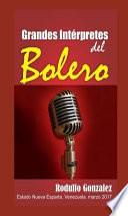 Grandes Intérpretes del Bolero