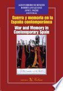 Guerra y memoria en la España contemporánea