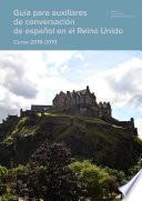 Guía para auxiliares de conversación de español en el Reino Unido. Curso 2018-2019
