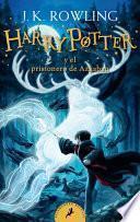 Harry Potter Y El Prisionero de Azkaban (Harry Potter 3) / Harry Potter and the Prisoner of Azkaban