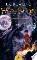 Harry Potter Y Las Reliquias de la Muerte (Harry Potter 7) / Harry Potter and the Deathly Hallows