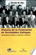 Historia de la Federación de Sociedades Gallegas