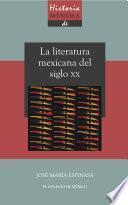 Historia mínima de la literatura mexicana en el siglo XX