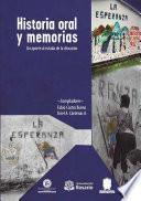 Historia oral y memorias
