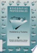 Hostelería y turismo. Monografías profesionales
