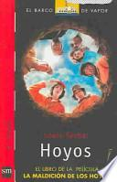 Hoyos / Holes