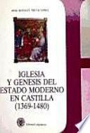 Iglesia y génesis del estado moderno en Castilla (1369-1480)