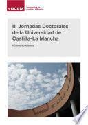 III Jornadas Doctorales de la Universidad de Castilla-La Mancha