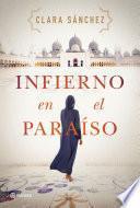 Infierno en el paraíso - Clara Sánchez
