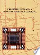 Información geográfica y sistemas de información geográfica (SIGs)
