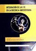 Integración de Las Tic en la Docencia Universitaria